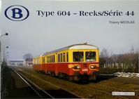 Type 604 - Reeks/Série 44 - Thierry Nicolas (ISBN 9782930748375)