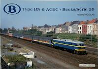 Type BN & ACEC - Reeks/Série 20 - Thierry Nicolas (ISBN 9782930748146)