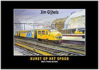 Kunst op het spoor - Jim Gijbels (ISBN 9789492040329)