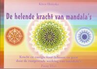 De helende kracht van mandala's - Klaus Holitzka (ISBN 9789076771144)