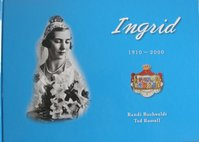 Ingrid 1910 - 2000 - Randi Buchwaldt, Ted Rosvall (ISBN 9197567159)