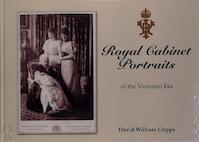 Royal Cabinet Portraits of the Victorian Era - David William Cripps (ISBN 9789197397865)