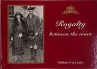 Royalty between the wars - William Mead Lalor (ISBN 9789163082849)