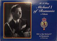 H. M. King Michael I of Romania - Margarita Of Romania Radu Hohenzollern-Veringen, Radu Hohenzollern-Veringen (Principe De), Radu Hohenzollern-Veringen (Prins Av.) (ISBN 9789197397834)