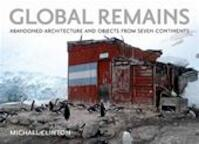 Global Remains - Michael Clinton (ISBN 9780982379950)