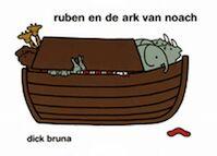 Ruben en de ark van Noach - Dick Bruna (ISBN 9789056472122)