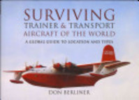 Surviving Trainer and Transport Aircraft of the World - Don Berliner (ISBN 9781781591062)