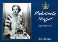 Relatively Royal - Robert Golden (ISBN 9789197397810)