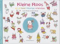 Kleine Roos en al haar kleurige vriendjes - Carin Wirs?n (ISBN 9789002244346)