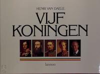 Vijf koningen - Henri van Daele (ISBN 9789020917406)