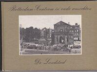 Rotterdam-Centrum in oude ansichten / De Landstad - P. Ratsma (ISBN 9789028821163)