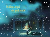 De kleine engel die geluk bracht - Marianne Busser, Ron Schröder (ISBN 9789000353491)