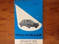 Vraagbaak voor uw Peugeot 305 - L.N. Keff, Olyslager Organisation B.V. (ISBN 9789020112467)