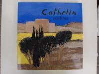Cathelin - Camille Bourniquel, Bernard Cathelin