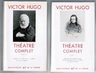 Théâtre Complet I - II - Victor Hugo