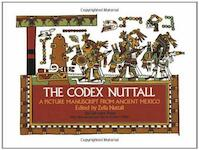 The Codex Nuttall - Zelia Nuttall, Peabody Museum Of Archaeology And Ethnology (ISBN 9780486231686)