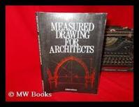 Measured Drawings for Architects - Robert Chitham (ISBN 0851393918)