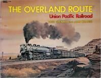 The Overland Route - Ross Grenard (ISBN 0911868364)