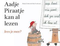 Aadje Piraatje kan al lezen - Marjet Huiberts (ISBN 9789025760830)