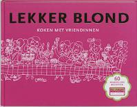 Lekker blond - Janneke Dröge, Femque Van Geffen (ISBN 9789021580173)