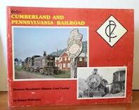 The Cumberland and Pennsylvania Railroad Western Maryland's Historic Coal Carrier - Deane Mellander (ISBN 0911868429)