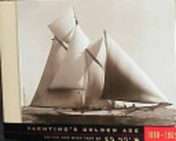 Yachting's Golden Age, 1880-1905 - Ed Holm (ISBN 9780679454885)