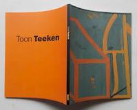 Toon Teeken - T. Teeken, F. Schoor, P. Tegenbosch (ISBN 9789074271707)