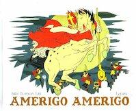 Amerigo Amerigo - Bibi Dumon Tak (ISBN 9789077065990)