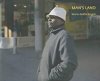 Man's land - Marie-Noëlle Boutin (ISBN 9782350462035)