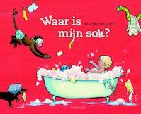 Waar is mijn sok? - Marijke ten Cate (ISBN 9789047702283)