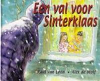 Een val voor Sinterklaas - Paul van Loon, Alex de Wolf (ISBN 9789077065426)