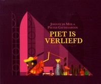Piet is verliefd - Johnny de Mol (ISBN 9789082255034)