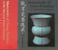 Masterworks of Chinese Porcelain in the National Palace Museum - National Palace Museum