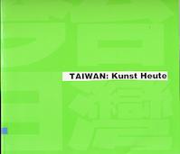 Taiwain: Kunst Heute (ISBN 9789570070392)