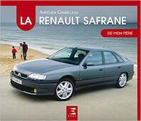 La Renault Safrane de mon père - Aurélien Chubilleau (ISBN 9791028302726)