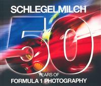 Schlegelmilch 50 years of Formula 1 Photography (ISBN 9783955881481)
