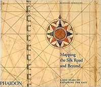 Mapping the Silk Road and Beyond - Kenneth Nebenzahl (ISBN 9780714844091)