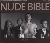 Nude bible - Tectum Publishers Staff, Tectum Publishers, Philippe De Baeck (ISBN 9789076886503)