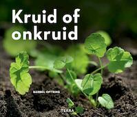 Kruid of onkruid - Bärbel Oftring (ISBN 9789089897565)