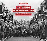 De Tweede Wereldoorlog - Richard Overy (ISBN 9789401909167)