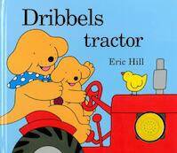 Dribbels tractor - Eric Hill (ISBN 9789047507901)