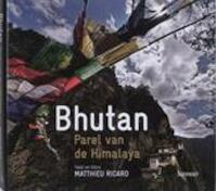 Bhutan - Parel van de Himalaya - Matthieu Richard (ISBN 9789020979749)