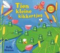Tien kleine kikkertjes - S. Hobson (ISBN 9789025743581)