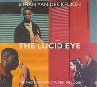 The lucid eye = L'oeil lucide - J. Van Der Keuken (ISBN 9789074159319)
