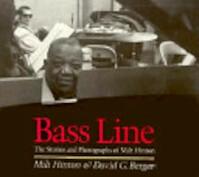 Bass Line - Milt Hinton, David Garett Berger (ISBN 9780877225188)