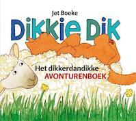 Dikkie Dik / Het dikkerdandikke avonturenboek - Jet Boeke, Arthur van Norden (ISBN 9789025730758)
