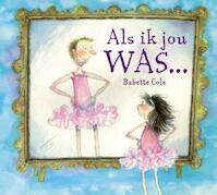 Als ik jou was... - B. Cole (ISBN 9789052474175)