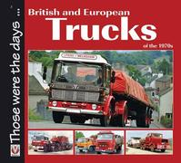 British and European Trucks of the 1970s - Colin Peck (ISBN 9781845844158)