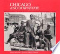Chicago and Downstate - Robert L. Reid, Larry A. Viskochil (ISBN 9780252060786)