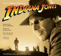 The Complete Making of Indiana Jones - J. W. Rinzler, Laurent Bouzereau (ISBN 9780345501295)